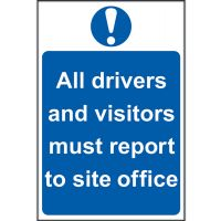 All Drivers And Vistors Sign 200 x 300mm Self Adhesive