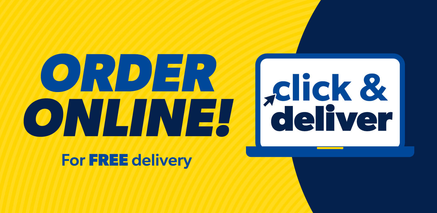 Order online for Click & Deliver